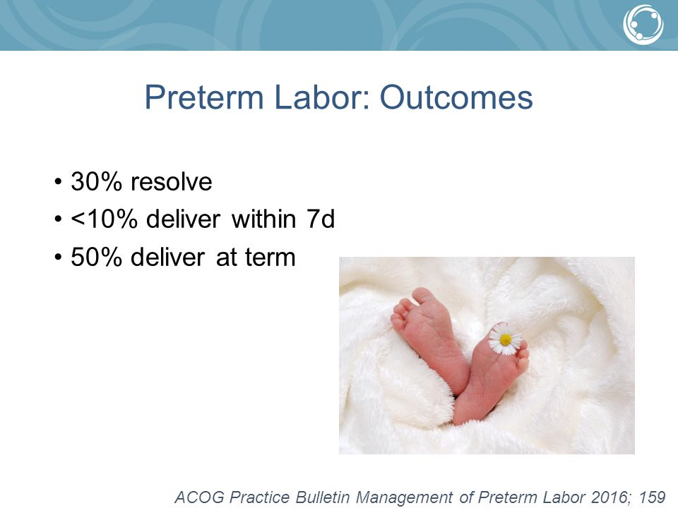 preterm labor Learn about the signs of preterm labor, and what you can do if labor begins before your baby is due find out everything you need to know about pregnancy complications.