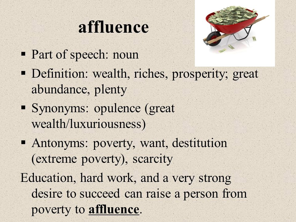 Vocabulary unit 8 building your understanding of for Definition of opulance