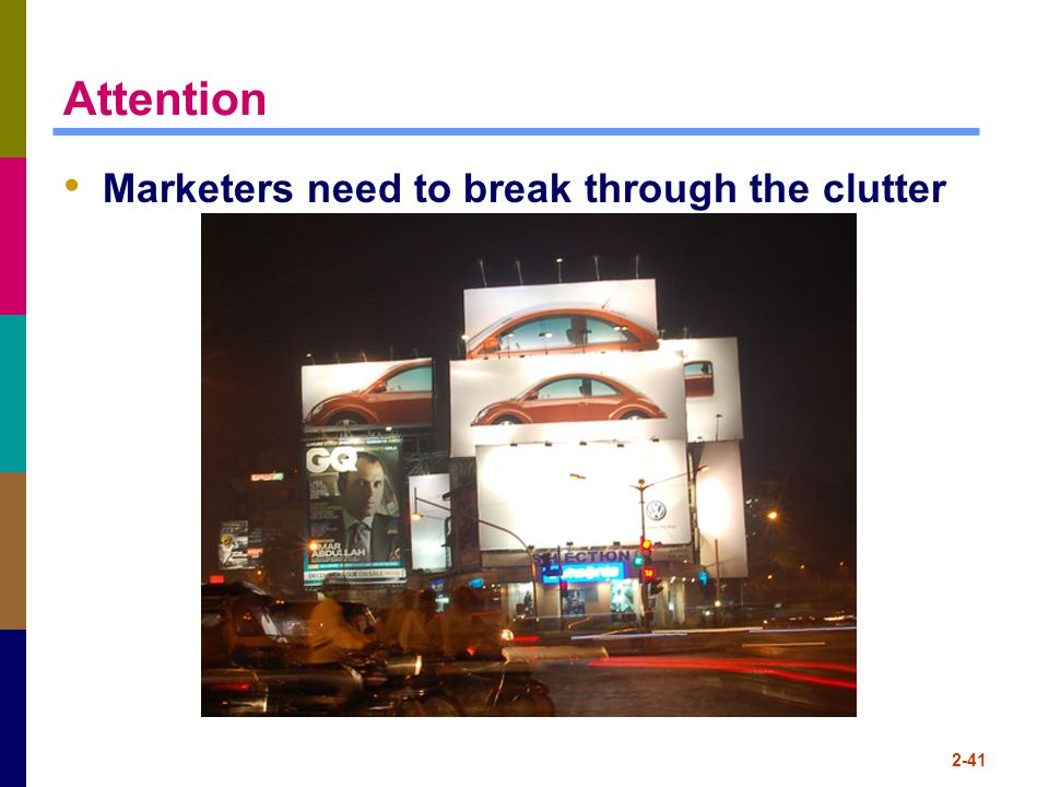 Attention Marketers need to break through the clutter