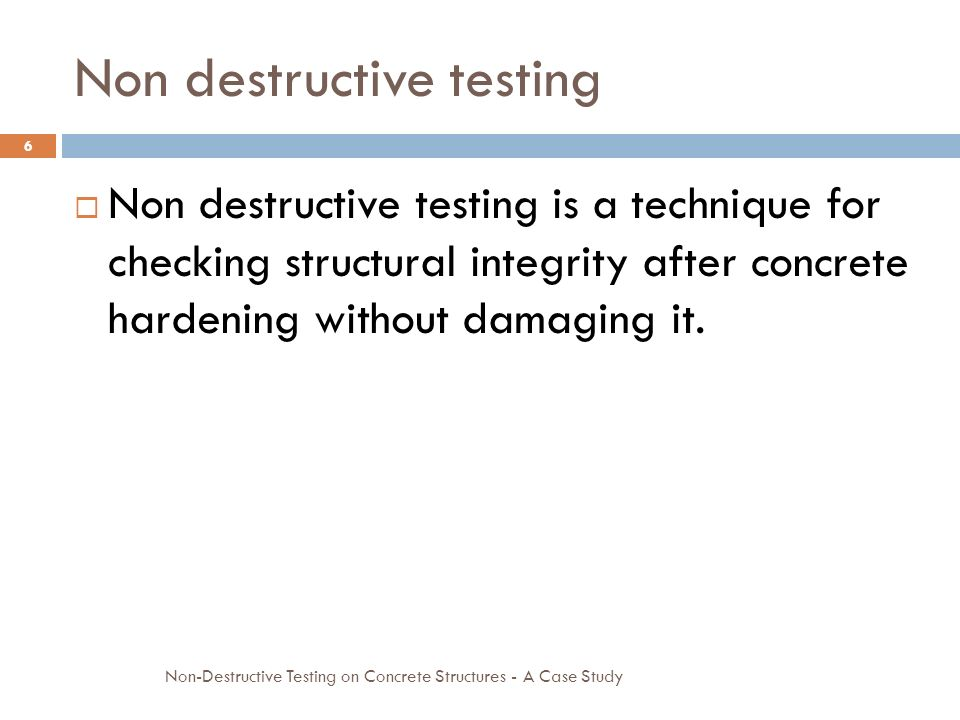 Non Destructive Tester : Case study on non destructive testing concrete