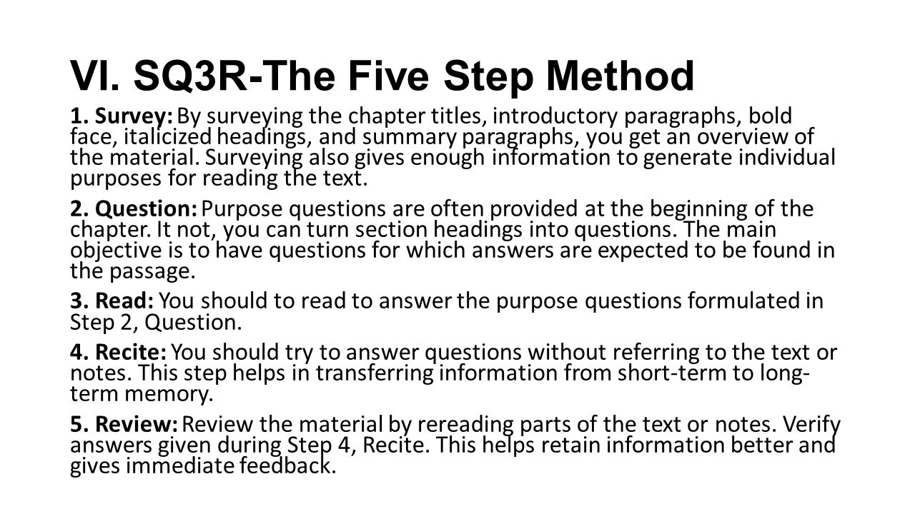 sq3r method Sq3r - reading/study system sq3r is a reading comprehension method named for its five steps: survey, question, read, recite, and review follow the steps below to.