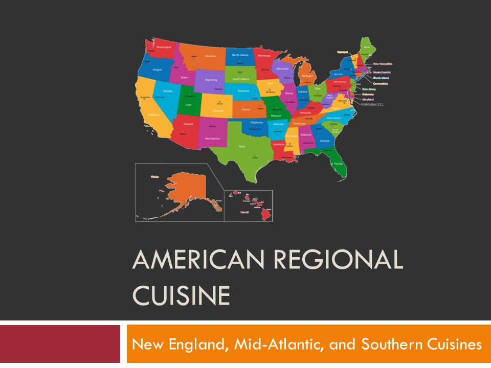 American regional cuisine ppt video online download for American regional cuisine