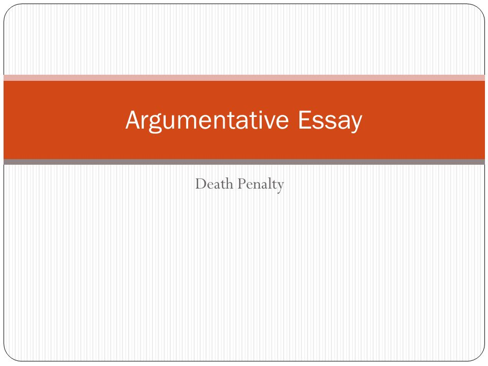 persuasive essays on death penalty To give a criminal the death penalty would hotessaysblogspotcom provides free sample argumentative essays and you can get a custom argumentative essay on.