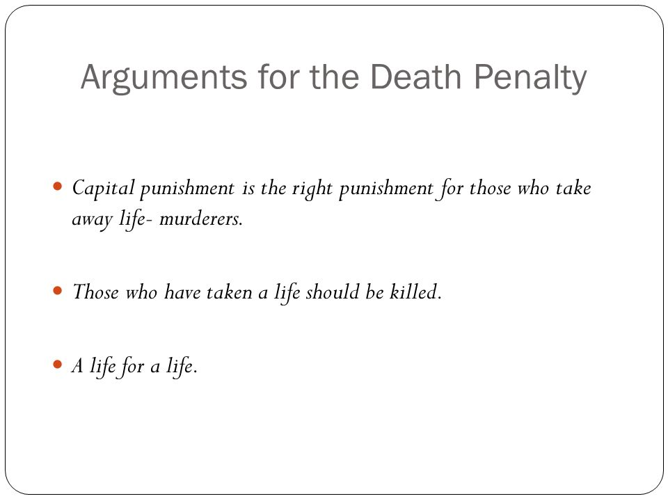 Arguments for capital punishment essay