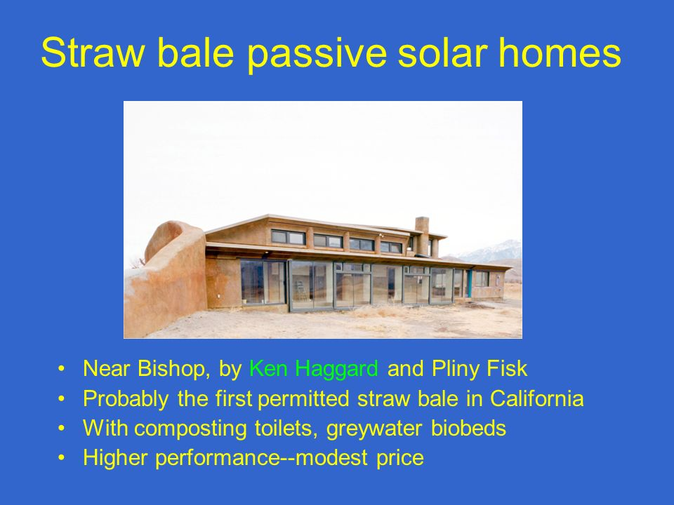 Passive solar architecture ppt video online download for Straw bale house cost per square foot