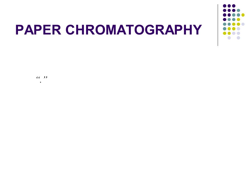 adsorption paper Paper chromatography a form of chromatography in which a sheet of blotting paper adsorption chromatography that in which the stationary phase is an adsorbent.