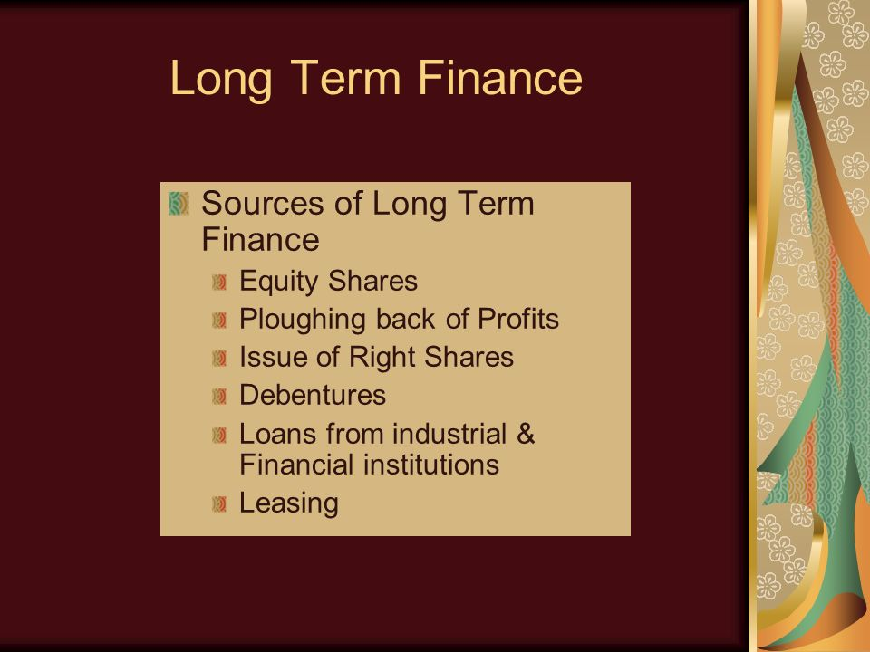 What is long term finance?