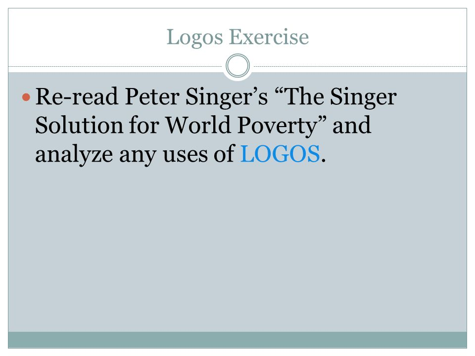 "english critical thinking ppt  52 logos exercise re peter singer s ""the singer solution for world poverty"""
