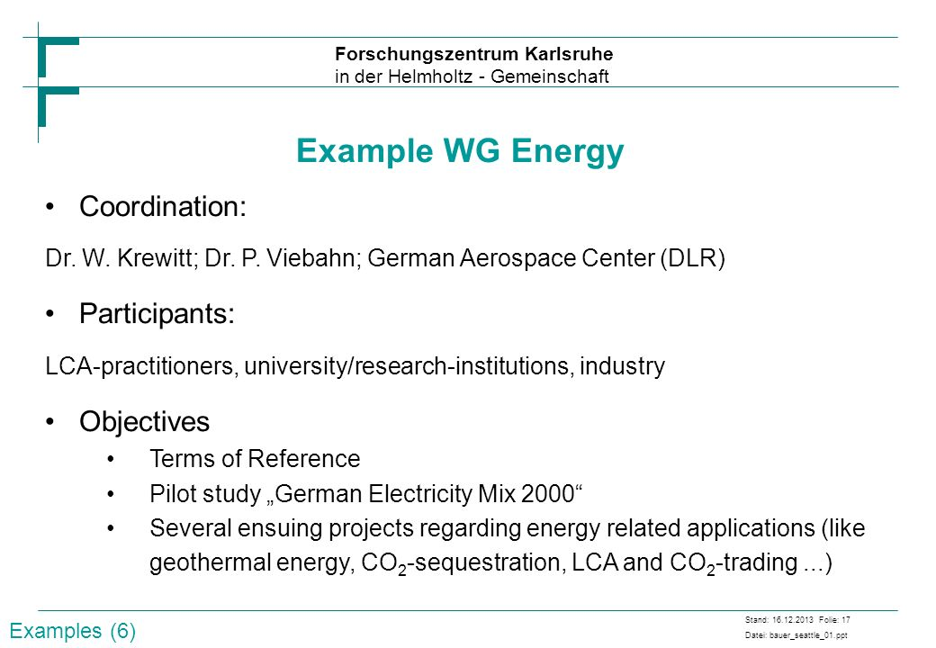 Example WG Energy Coordination: Participants: Objectives