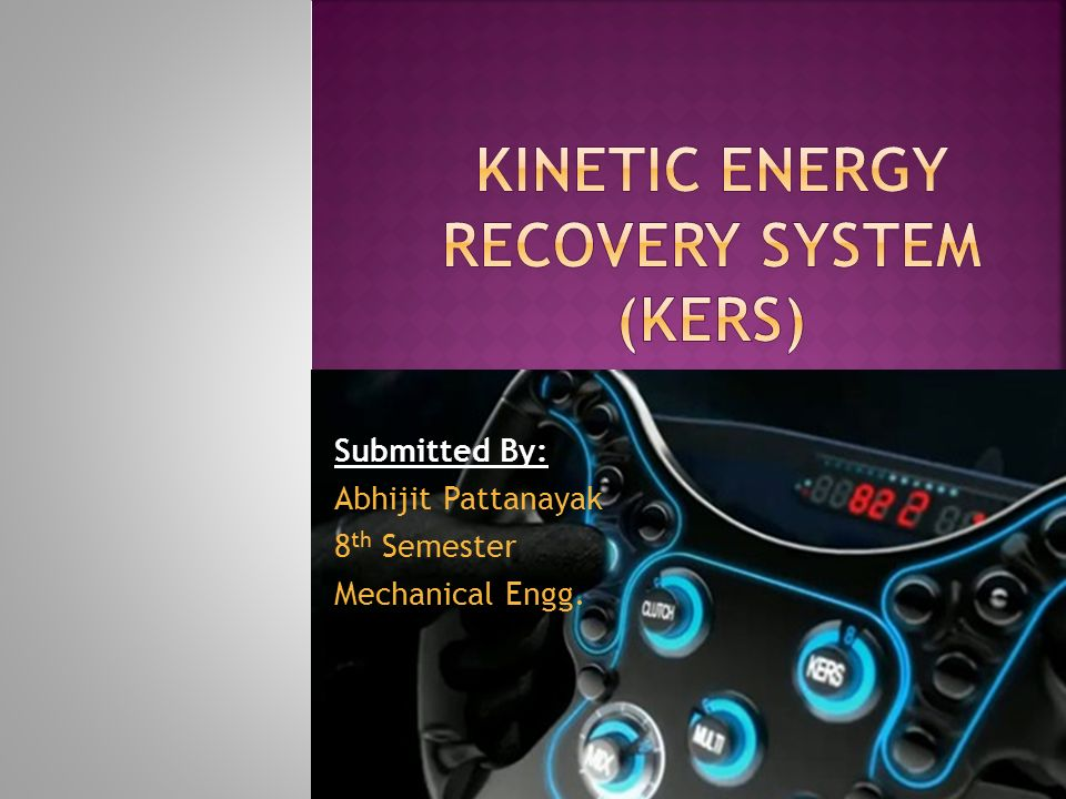 Energy Recovery System : Kinetic energy recovery system kers ppt video online