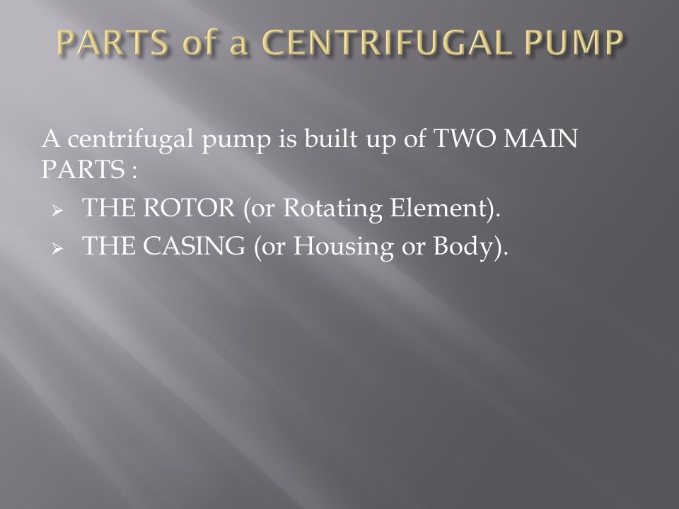 PARTS of a CENTRIFUGAL PUMP