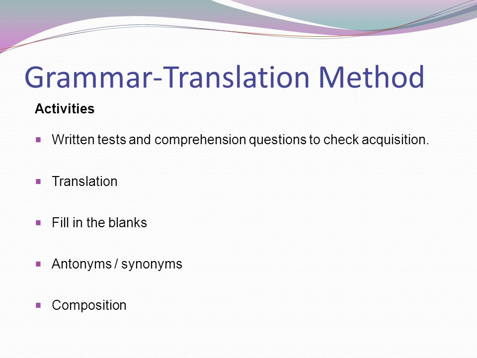 grammar translation method overview essay Overview essay writing  deductive teaching is a grammar-translation method this method emphasizes only reading and  essay uk, deductive and inductive teaching.