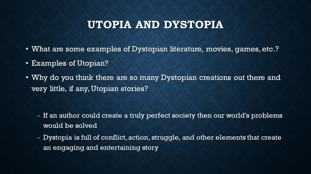 utopia story essay A utopia refers to an ideal society however leads to argue that without chaos order cannot exist and without imperfection, perfection cannot be defined leading to texts questioning whether utopia is actually achievable a utopia is a name for an ideal state, community or society.