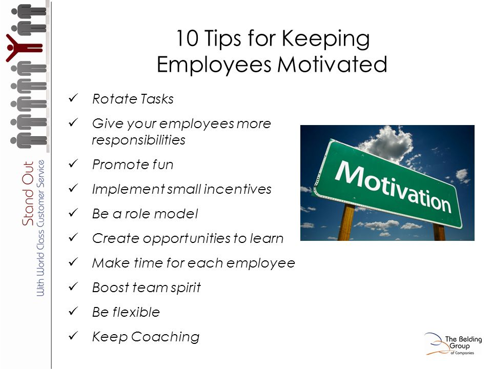 strategies for keeping employees motivated in Once you work together to implement a few strategies who succeeded in keeping employees motivated by communicating employees are motivated by a.
