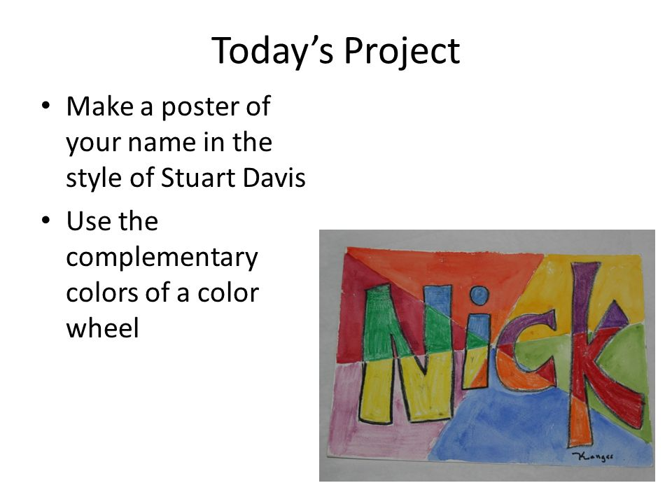 Todays Project Make A Poster Of Your Name In The Style Stuart Davis Use