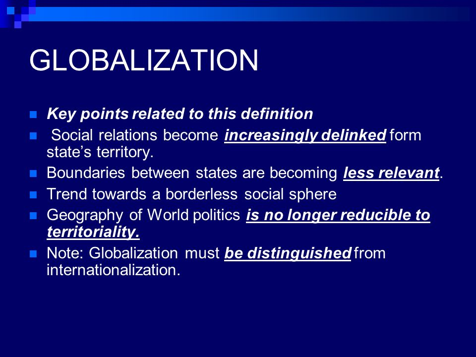 a definition of globalization The uneven distribution of globalization's gains and losses and the impact it has on inequities was analyzed for its aspects to inform policies aimed at mitigating the actual and potential harmful effects of globalization on this paper offers a working definition of globalization.