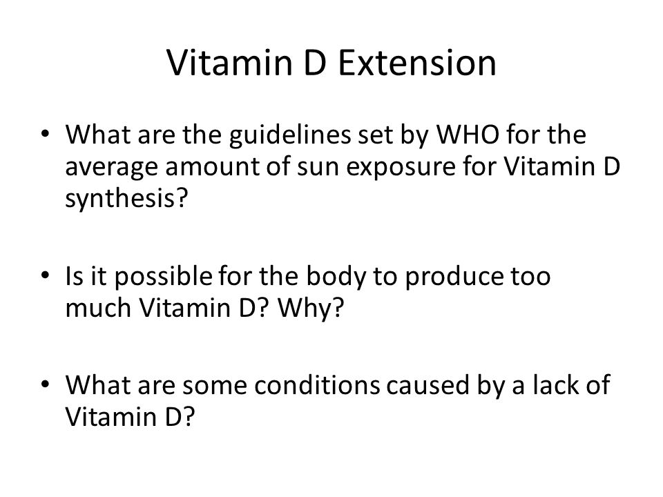 Vitamin D Extension What are the guidelines set by WHO for the average amount of sun exposure for Vitamin D synthesis