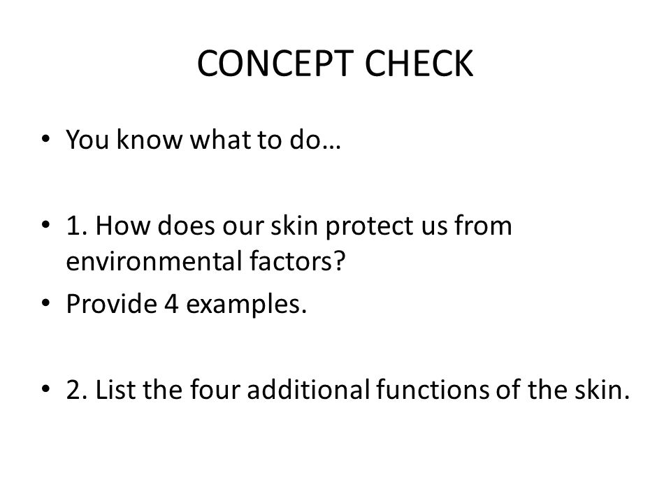 CONCEPT CHECK You know what to do…