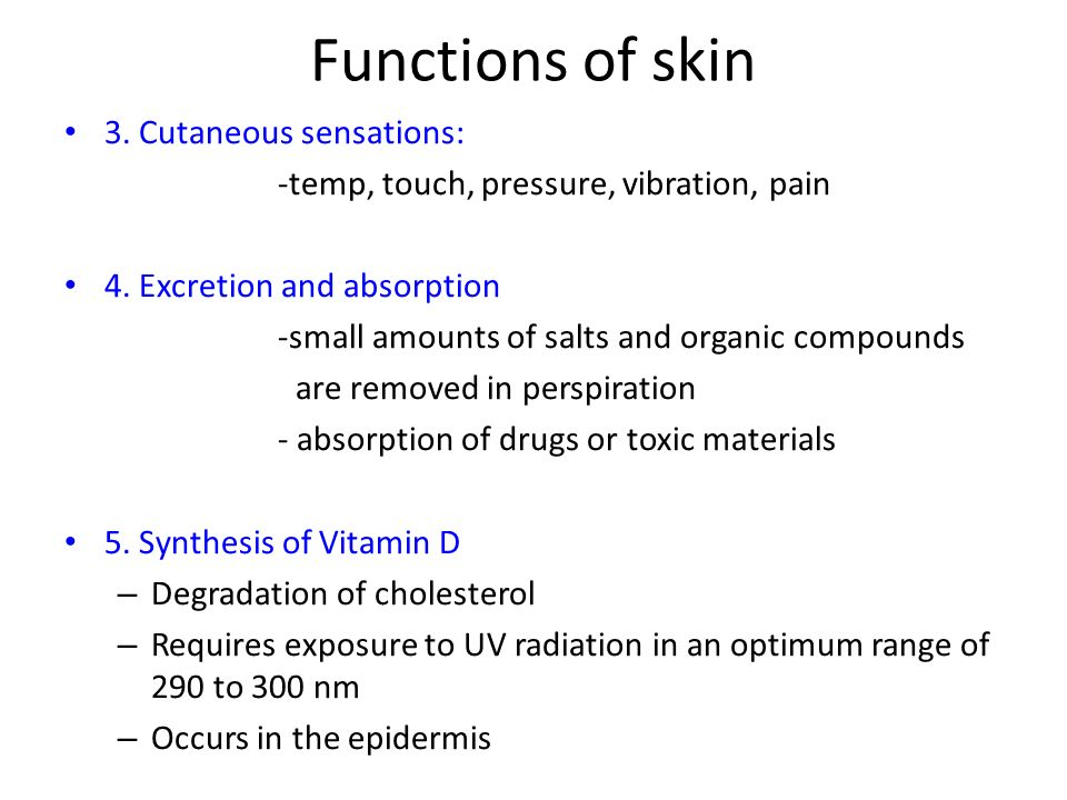 Functions of skin 3. Cutaneous sensations: