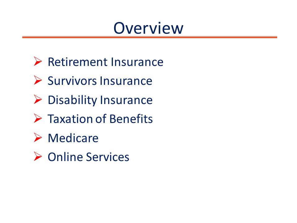 Social security ppt download taxation of benefits medicare online services overview retirement insurance survivors insurance disability insurance ccuart Choice Image