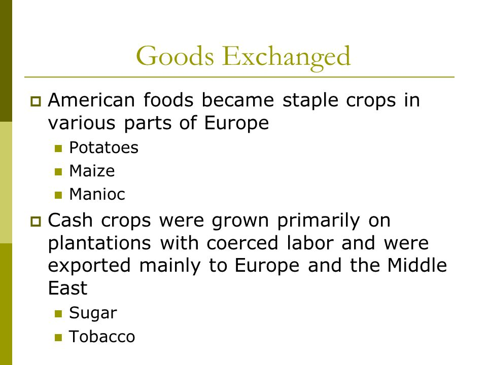 the effects of the columbian exchange on the trade of agriculture technologies and diseases Types of diffusion and the columbian exchange  diseases and technology  increased mortality rates and education are a few examples of the effect of the.