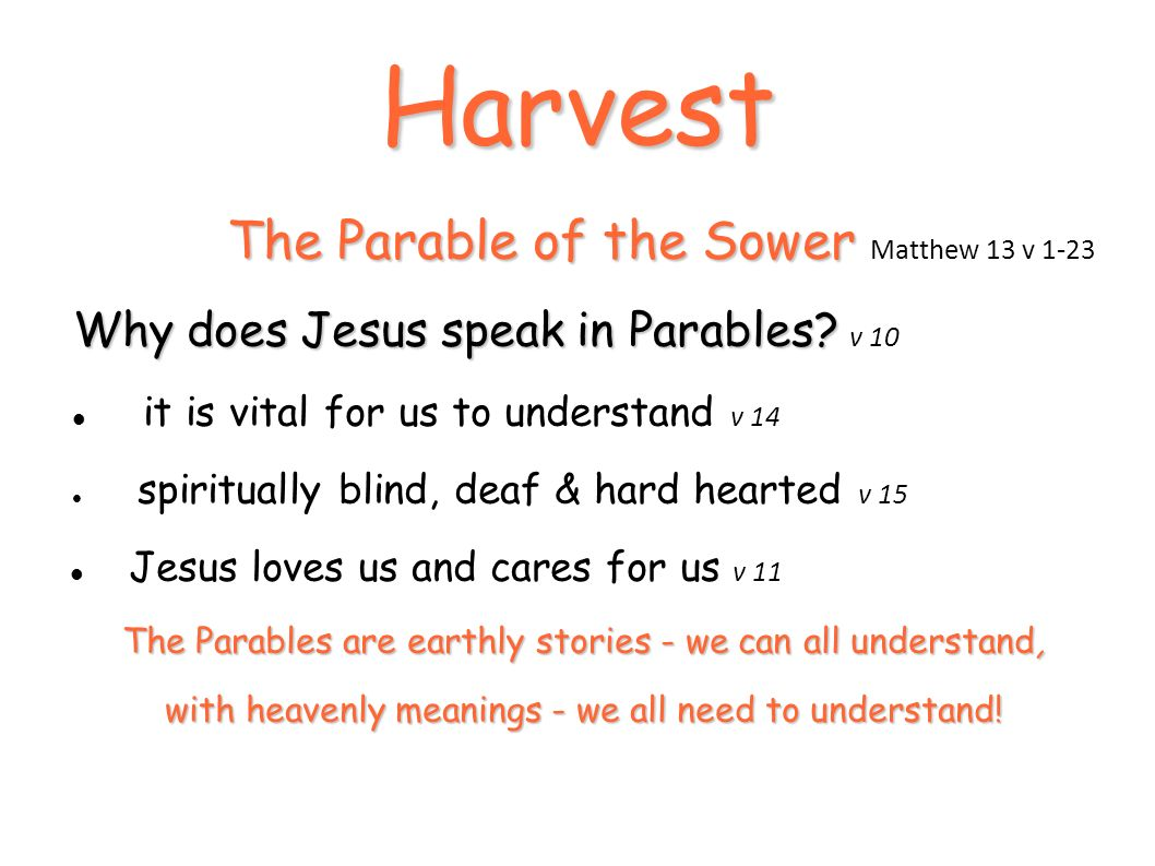 harvest the parable of the sower matthew 13 v ppt download