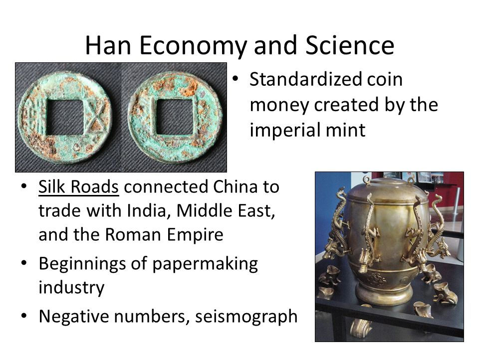 han economy The western han dynasty was regarded as the first unified and powerful empire  in chinese history lasting from 206 bc to 24 ad, it was established by liu.