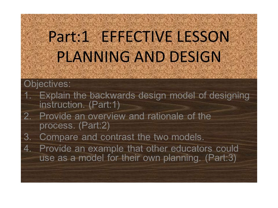 Part 1 Effective Lesson Planning And Design Ppt Video Online Download