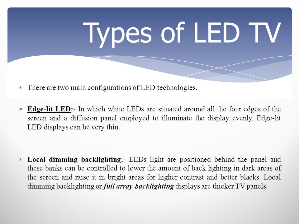 Gandhinagar institute of technology ppt video online - Which is better edge lit or backlit led tv ...