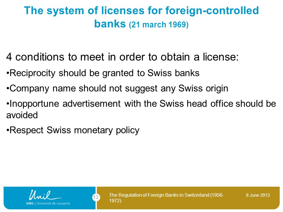 The system of licenses for foreign-controlled banks (21 march 1969)