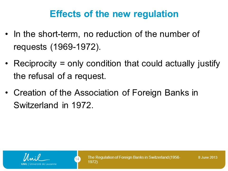 Effects of the new regulation
