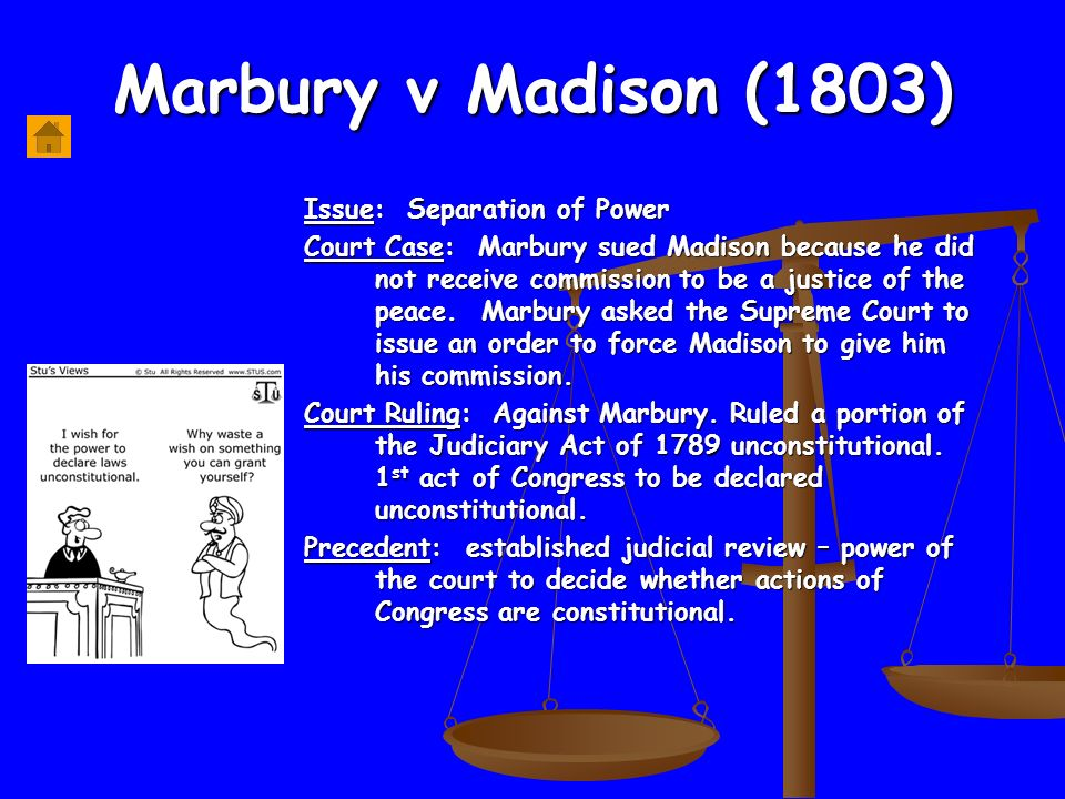 marbury vs madision 1803 marbury vs madison in this landmark decision, the supreme court stated  that it was the final arbiter of the constitution of the united states this power.