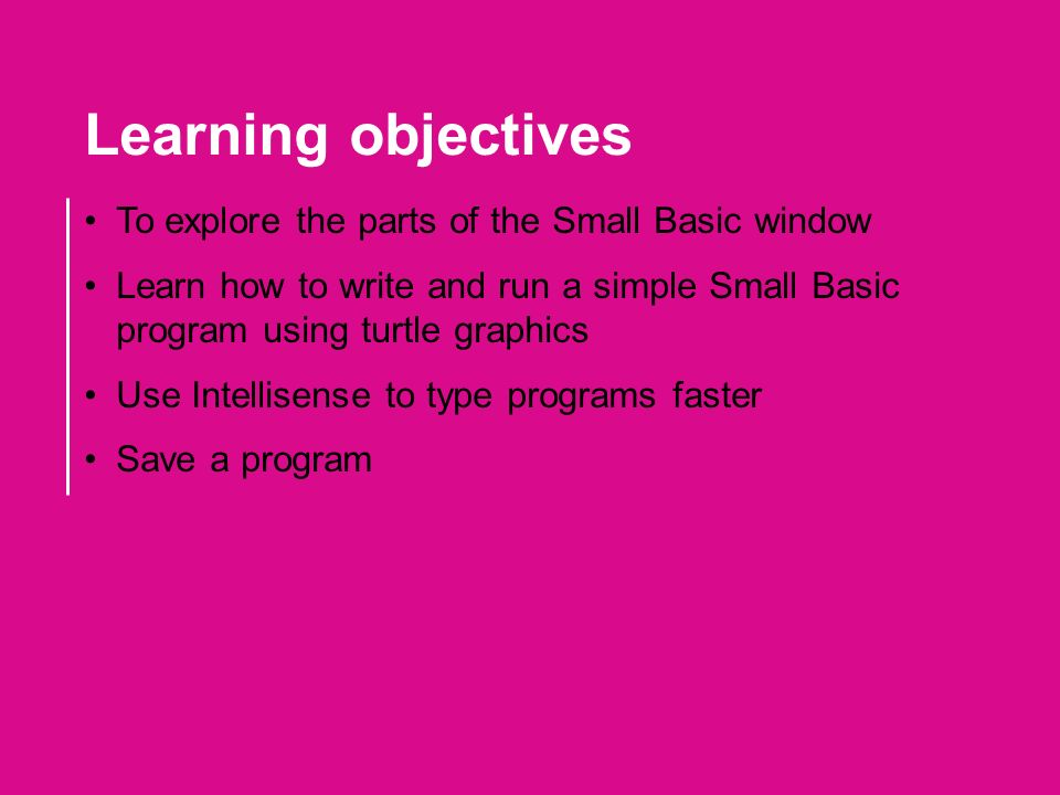 Introducing the turtle ppt video online download learning objectives to explore the parts of the small basic window ccuart Image collections