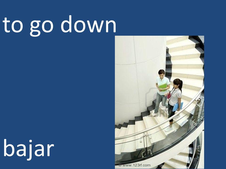 to go down bajar