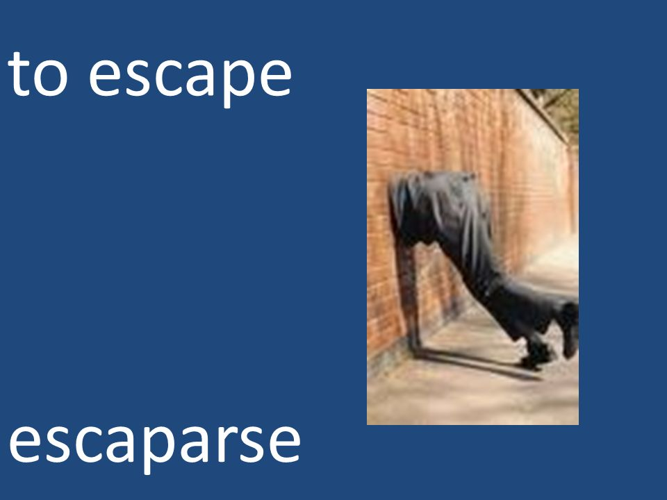 to escape escaparse