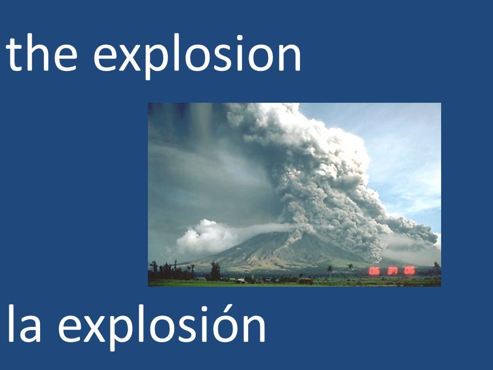 the explosion la explosión