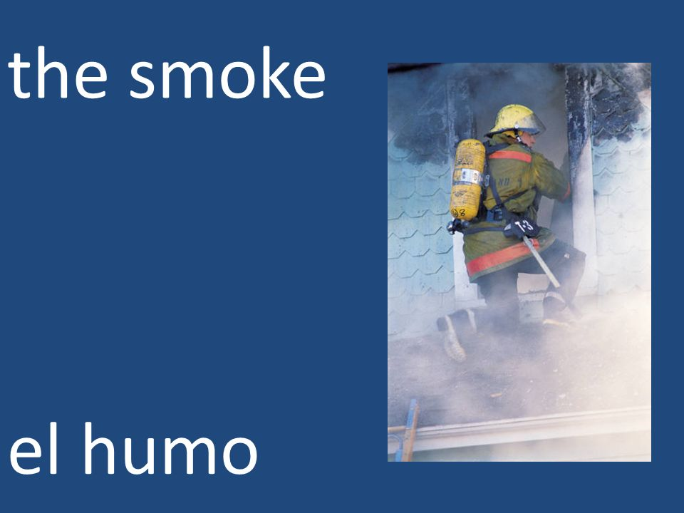 the smoke el humo