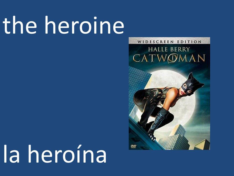 the heroine la heroína