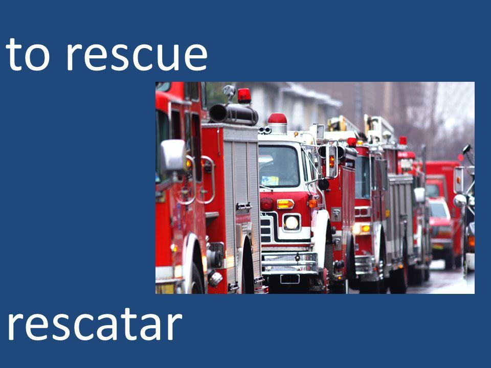 to rescue rescatar