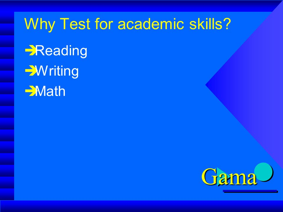 Academic Skills Assessment