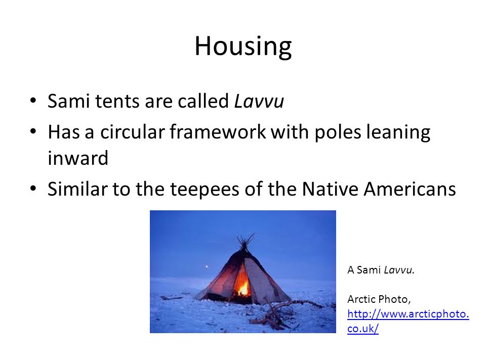Housing Sami tents are called Lavvu  sc 1 st  SlidePlayer & The Sami Culture Sami people. - ppt video online download