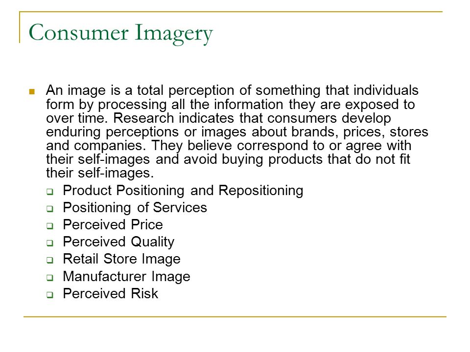 consumer imagery View notes - consumer imagery from mar 4503 at university of north florida consumer imagery perception results in formation of.