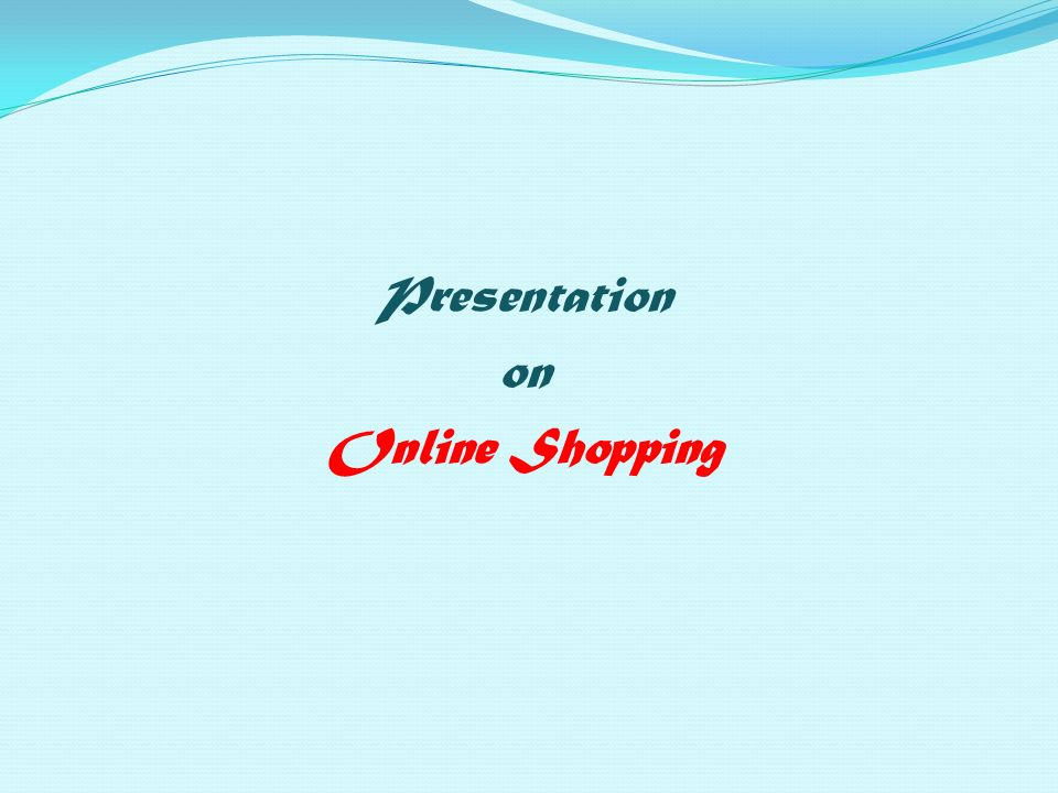 Presentation on Online Shopping