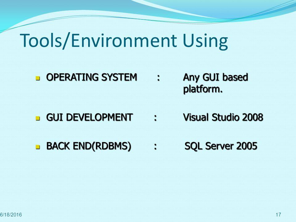 Tools/Environment Using