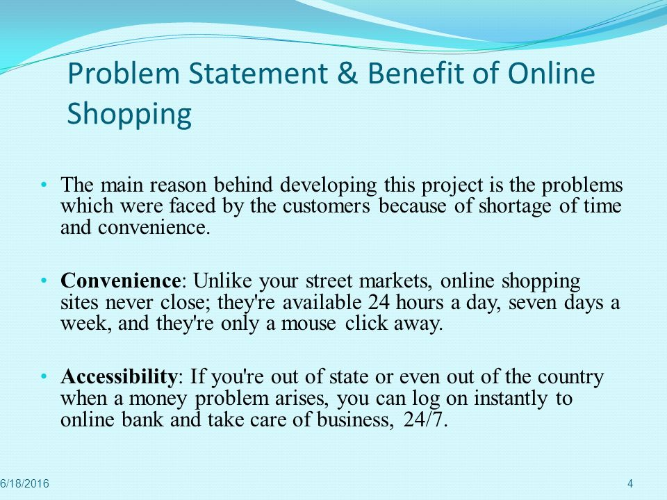 Problem Statement & Benefit of Online Shopping
