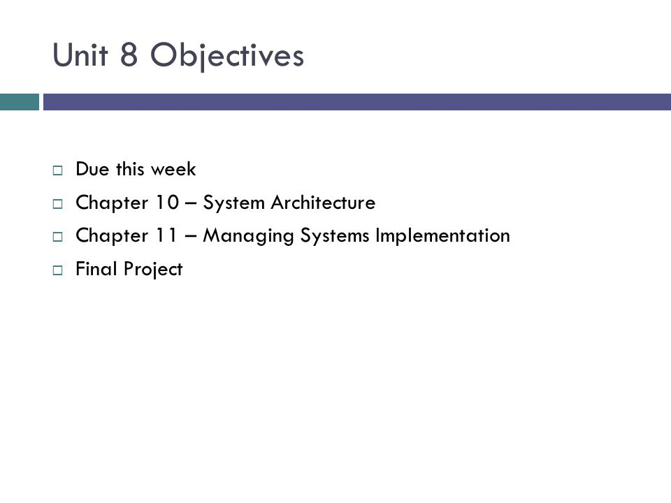 it460 system analysis and design unit 4 assignment Unit 8 objectives due this week chapter 10 – system architecture chapter 11 – managing systems implementation final project tonight we are going to get to know each other and review the syllabus which covers the course expectations and what we can expect of each other as well as a brief review of where to find.