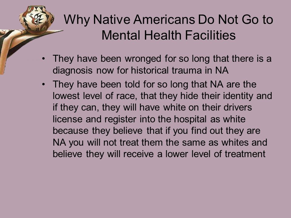 Why Native Americans Do Not Go to Mental Health Facilities