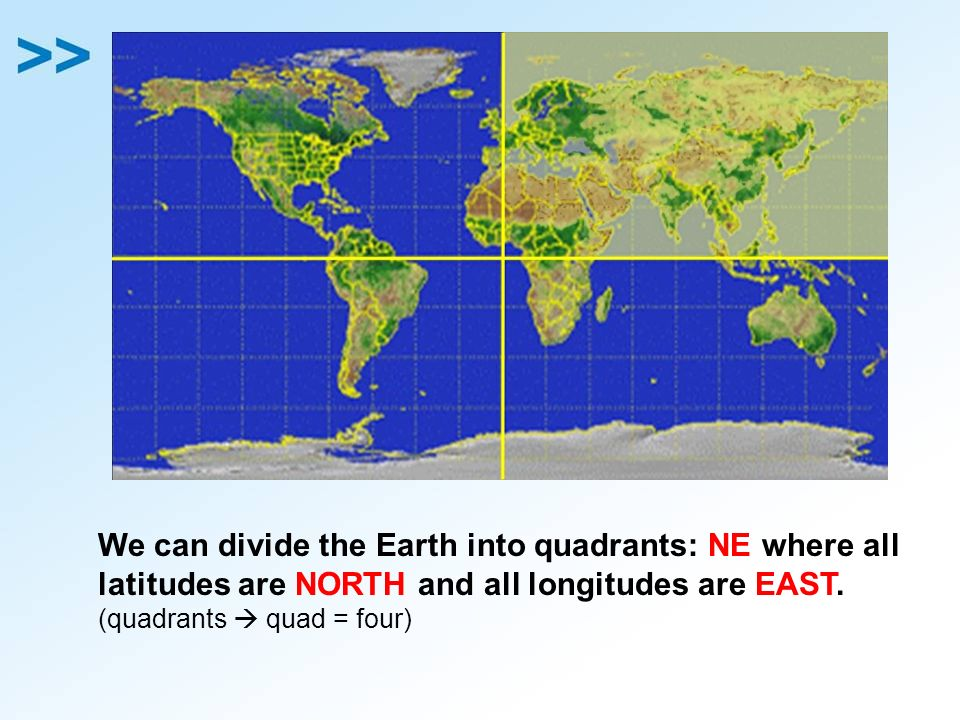 Eq 5 what are important locations and terms on a world map ppt we can divide the earth into quadrants ne where all gumiabroncs Choice Image