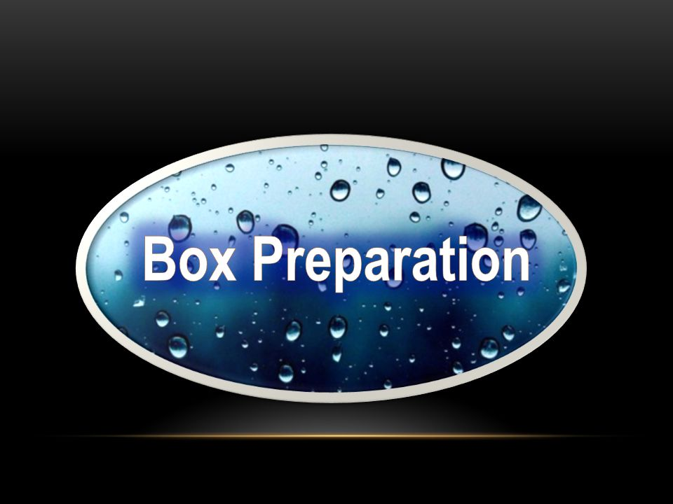 Box Preparation