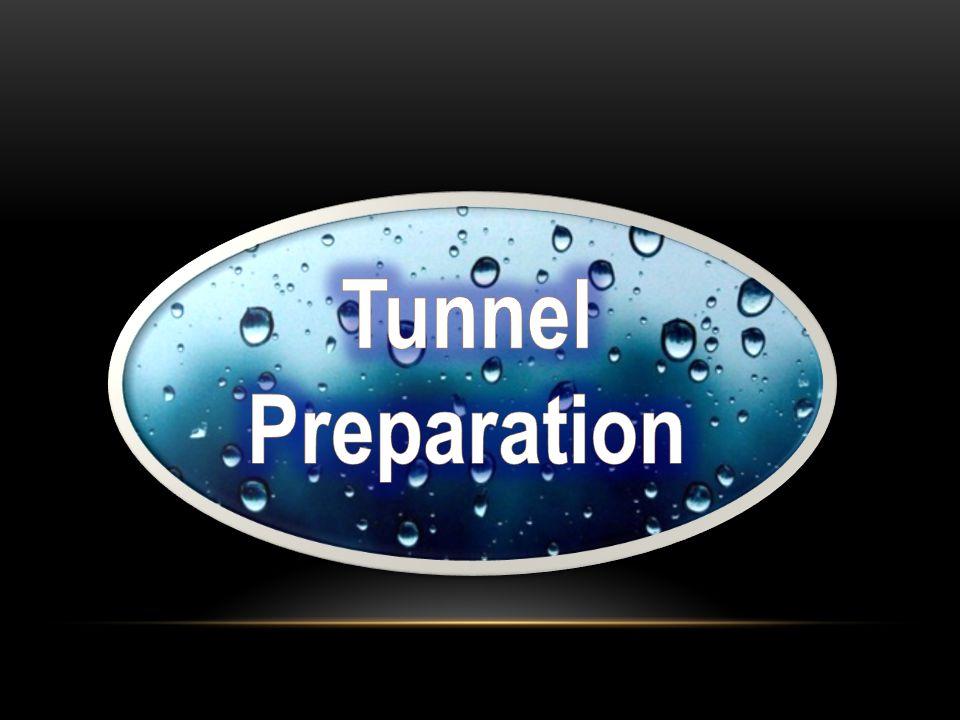Tunnel Preparation